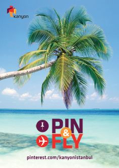 Pin & Fly so to Dream for Koh Samui! With Pin & Fly campaign you will have the chance to go to Koh Samui!/ Pin & Fly ile Koh Samui'ye gitme şansı yakalayın!