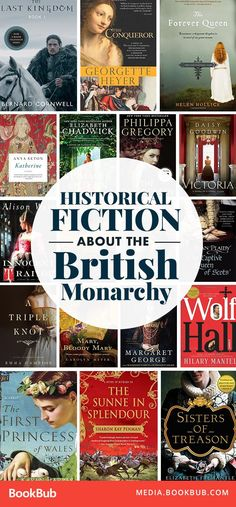 Great historical fiction novels about the British monarchy set in England. Featuring books based on true stories and some with a touch of romance, too!