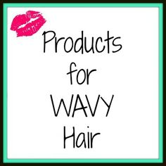 Products for Wavy Ha