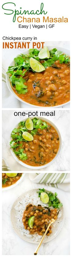 Instant Pot Spinach Chana Masala - vegan and gluten- free makes a healthy hassle free meal from scratch (Gluten Free Recipes Soup)
