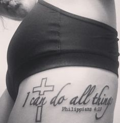 My first tattoo- I can do all things through Christ who gives me strength (Philipians 4:13)- designed by me