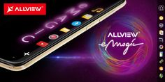 Allview  a lansat un telefon nou P6 eMagic  aplicatia Magic Touch ! Vezi pe Cloe.ro