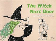 VINTAGE KIDS BOOK The Witch Next Door Loved This Book Growing up