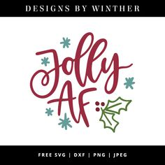 Free Jolly AF SVG