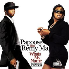 """New Music: Papoose Ft. Remy Ma – """"What's My Name"""""""