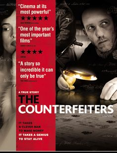 The Counterfeiters. The Counterfeiters is a wonderful film based on a true story. I teach it in several of my classes; it is suitable for high school, college, and university students. It is an excellent film to use when studying philosophical concepts including, but not limited to, the following: JUSTICE, COURAGE, ETHICS, SACRIFICE, FREEDOM,  and TYRANNY.  This document contains: 8 multiple choice questions with answers; 4 discussion questions; 3 links; a short summary $2.00