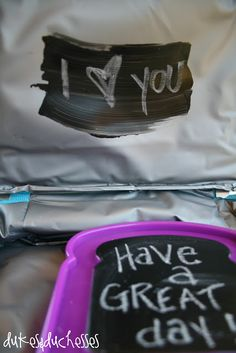 Dukes and Duchesses: Chalkboard Paint Lunchbox Notes