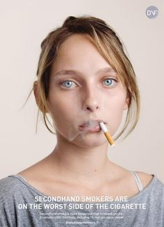 Secondhand Smokers are on the worst side of the cigarette.