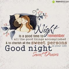 Night is a good time to remember all the good things accomplished & to cherish all the sweet persons in your life. Daily Morning Prayer, Morning Prayers, Night Quotes, Good Morning Quotes, Good Nyt, Good Night Sweet Dreams, Proverbs, Wish, Healing