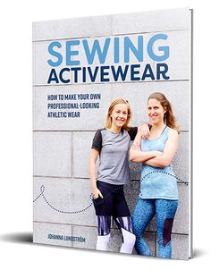Sewing Activewear by Johanna Lundstrom