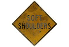 this is for you.. ;) Soft Shoulders Construction Sign