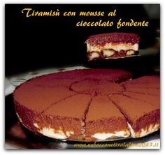Tiramisù con mousse al cioccolato fondente - Un boccone tira l' altro