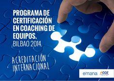 Certificación en Coaching de Equipos. Bilbao 2014. (Acreditación Internacional)