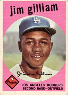 Jim Gilliam 1959 Second Base - Los Angeles Dodgers Card Number: 306 Baseball Display, Baseball Art, Dodgers Baseball, Baseball Cards For Sale, Dodger Blue, Moving To Los Angeles, Team Pictures, Sports Figures