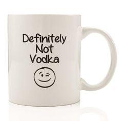 Definitely Not Vodka Coffee Mug