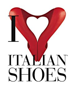 I Love Italian Shoes: The Home of the Famous Italian Shoes
