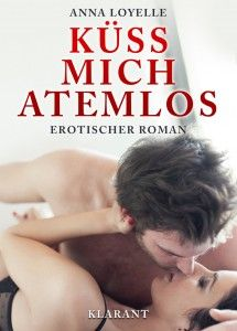 http://www.seite-99.de/kuess-mich-atemlos/#