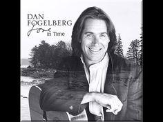[Video Dan Fogelberg ~ Love in Time. Full album.