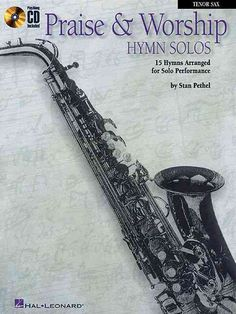 Praise and Worship Hymn Solos: Clarinet/Tenor Sax Play-along Pack