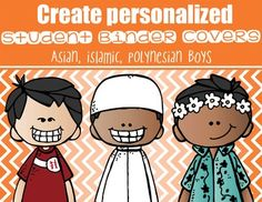This purchase includes asian, polynesian, and islamic - BOY student binder covers. There are 12 - asian character designs, 6 - polynesian characters, and 6 - islamic characters.   Each design is offered in the following colors: gray, blue, red, green, and orange.