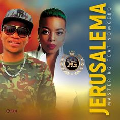"""South African sensational singer, Master KG has churned out another masterpiece song titled """"Jerusalem"""" featuring Nomcebo. Latest Music, New Music, Good Music, Free Mp3 Music Download, Mp3 Music Downloads, Jerusalem, Rap, Nigerian Music Videos, Video X"""