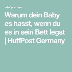 Warum dein Baby es hasst, wenn du es in sein Bett legst | HuffPost Germany