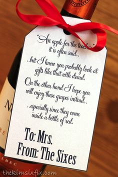 Give the teacher a bottle of wine. and this poem is ADORABLE: Instead of an apple for the teacher you can give them Grapes! GIve a teacher a bottle of wine with this cute printable poem. Teachers don't want apples. they want grapes! Best Teacher Gifts, Teacher Thank You, Teacher Christmas Gifts, Best Gifts, Thank You Poems For Teachers, Teacher Sayings, Xmas Gifts, Teacher Stuff, Christmas Decor