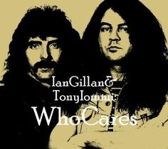 For the two previously released WhoCares original tracks, Gillan and Iommi called in a few of their heavyweight pals to lend a hand making for quite a 'super-group. Description from imwan.com. I searched for this on bing.com/images