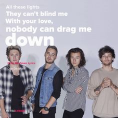One Direction - Drag Me Down Lyrics  All my life You stood by me When no one else was ever behind me All these lights They can't blind me With your love, nobody can drag me down  #1D #OneDirection #DragMeDown #lyricArt #songs #music #artists #lyrics