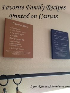 Family Favorite Recipes Printed on Canvas- A fun and inexpensive way to decorate a kitchen!