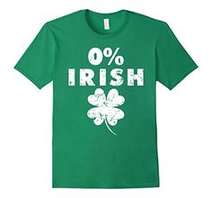 St Patricks Day Shirt Funny New St Paddy's Day Shirt 0% Irish Tee Shirt Shamrock Shirts 2017 St. Patrick's Day T-Shirt 0% Irish Shirt is the funniest t-shirt for Celebrating Saint Patrick's Day Holiday and is so hilarious that everyone you meet surely going to laugh watching the print funny Patricks saying on your T-Shirt. Also this St. Patrick's Day TShirt is a funny gift for a friend who is also going to celebrate this crazy day with you. Be in a green Patrick's Shirt with funny quote…