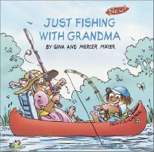 Just Fishing with Grandma... LOL!  I MUST have this book! ;)