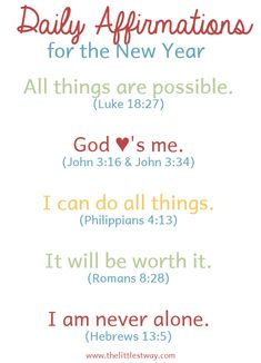 30 NYE Resolutions Everyone Can Try Let's start the year choosing what we focus our thoughts on and the words we speak to ourselves through Daily Affirmations for the New Year. Bible Quotes, Bible Verses, Me Quotes, Motivational Quotes, Inspirational Quotes, New Year Scripture, New Year Verses, Scriptures, Qoutes