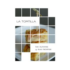 recetas-de-tortilla by B2B3 via Slideshare