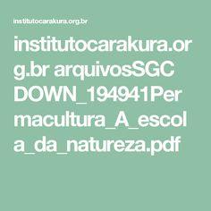 institutocarakura.org.br arquivosSGC DOWN_194941Permacultura_A_escola_da_natureza.pdf