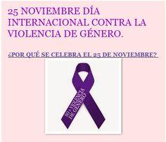 25 Noviembre DíA Internacional Contra La Violencia De GéNero.