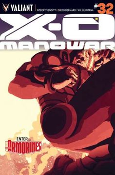 X-O Manowar (2012- ) #32:   The bleeding-edge commando unit codenamed: ARMORINES has finally undermined the X-O Manowar armor and the man inside it - Aric of Dacia, one of the most feared men alive. But who are these hardened men and women, and just who orchestrated their lethal combination of technology and cunning? The new generation of ARMORINES are more than just mercenaries...and the figure pulling their strings is about to activate a fail-safe that will leave the world reeling.