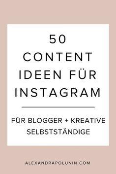 50 Content-Ideen für Instagram (für Blogger, Selbstständige + Freelancer). Keine Ahnung, was du auf Instagram posten sollst? Hier findest du 50 Content-Ideen für deinen nächsten Instagrampost + 100 mehr als kostenlosen Download #instagramtipps #instagrammarketing #socialmediamarketing
