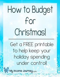 How to Budget for Christmas! Get a free printable to help you keep your holiday spending under control!