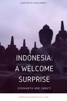 Indonesia was an unlikely addition to our bucket list; Full of astounding and varied natural beauty, from surreal sunset skies to tranquil lakes shrouded in mist and vibrant intricately designed ancient temples to pristine beaches of clean white sand.