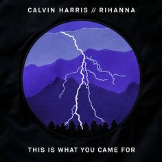 This Is What You Came For – Rihanna x Calvin Harris | Rihanna