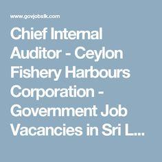 Chief Internal Auditor - Ceylon Fishery Harbours Corporation  - Government Job Vacancies in Sri Lanka