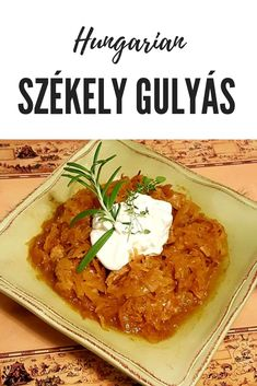 Hungarian Székely Gulyás Hungarian pork and sauerkraut stew. One of the best things about this stew recipe is the pure simplicity of a few ingredients Pork Recipes, Veggie Recipes, Cooking Recipes, Healthy Recipes, Veggie Food, Bread Recipes, Cooking Tips, Easy Recipes, Hungarian Cuisine
