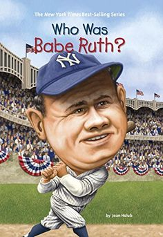 "Read ""Who Was Babe Ruth?"" by Joan Holub available from Rakuten Kobo. Just in time for baseball season! Babe Ruth came from a poor Baltimore family and, as a kid, he was a handful. Babe Ruth, Who Is Michael Jordan, Autobiographies For Kids, Ted, Biography Books, Baseball Season, Chapter Books, Children's Literature, Kids Boxing"
