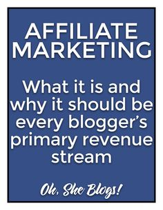 What is affiliate marketing and why should it be every blogger's primary revenue stream? We're spilling all the details!