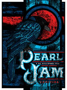 Pearl Jam, Curitiba, Brazil, 11/9/2011 concert poster bought poster for the beautiful raven