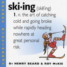 Skiing (Pocket Dictionary): Henry Beard ... Christmas Quotes, Skiing, France, Memes, Pocket, Winter, Board, Image, Fun