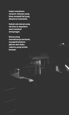 Rain Quotes, Poem Quotes, Best Quotes, Poems, Life Quotes, J Words, Word Line, Quotes Lockscreen, Cinta Quotes
