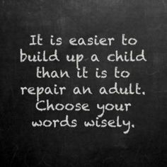 Choose words wisely!