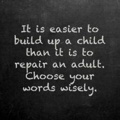 Choose words wisely!